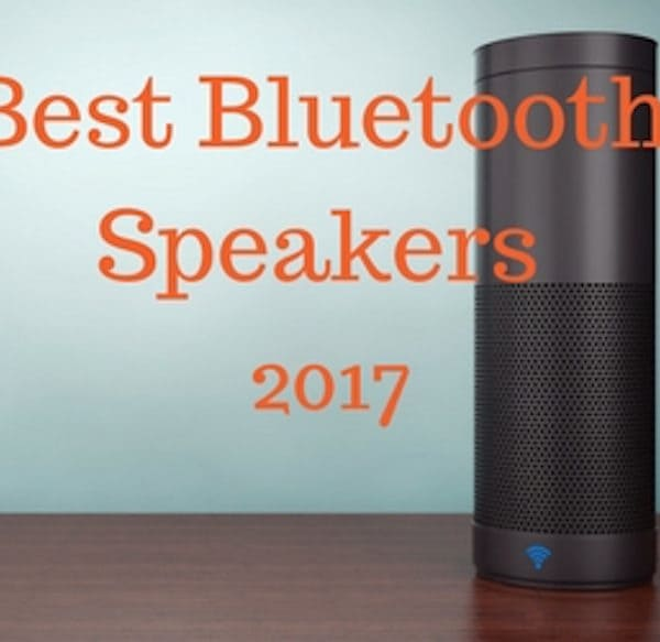 Bluetooth Speakers – Top 10 for 2018